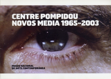 Centre Pompidou Novos Media 1965-2003