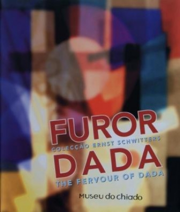 Furor Dada - Ernst Schwitters Collection