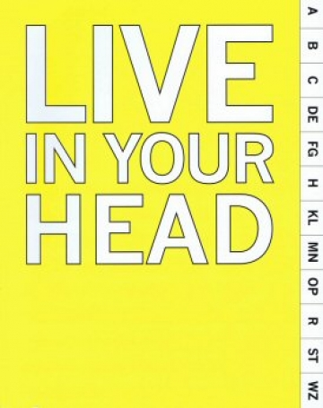 Live in Your Head - Concept and Experiment in Britain 1965-75